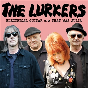 LURKERS, THE - ELECTRICAL GUITAR / THAT WAS JULIA 130436