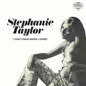 TAYLOR, STEPHANIE - I DON'T KNOW WHERE I STAND 130756