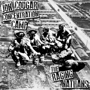 JON COUGAR CONCENTRATION CAMP & THE RAGING NATHANS - SPLIT 130927