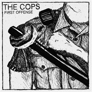 COPS, THE - FIRST OFFENSE 131106