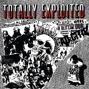 EXPLOITED, THE - TOTALLY EXPLOITED 131323