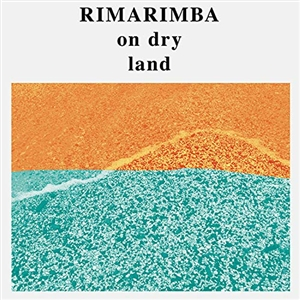 RIMARIMBA - ON DRY LAND 131510