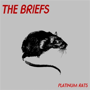 BRIEFS, THE - PLATINUM RATS 131545