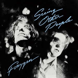 FOXYGEN - SEEING OTHER PEOPLE (MC) 131981