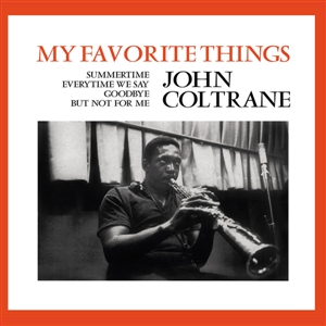 COLTRANE, JOHN - MY FAVORITE THINGS 132442