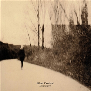 SILENT CARNIVAL - SOMEWHERE 132580