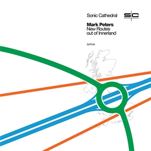PETERS, MARK - NEW ROUTES OUT OF INNERLAND (GREEN VINYL) 133022