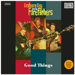 DAY, GRAHAM & THE FOREFATHERS - GOOD THINGS 133713