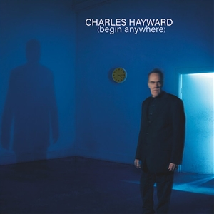 HAYWARD, CHARLES - BEGIN ANYWHERE (COLOURED VINYL) 134327