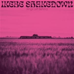 IKEBE SHAKEDOWN - KINGS LEFT BEHIND 134976
