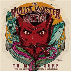 MULLET MONSTER MAFIA, THE - TO MEGA SURF 134994