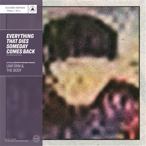 UNIFORM & THE BODY - EVERYTHING THAT DIES SOMEDAY COMES BACK (PURPLE) 135699