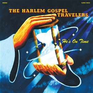 HARLEM GOSPEL TRAVELERS - HE'S ON TIME 136235