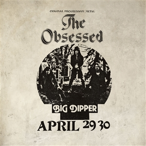 OBSESSED, THE - LIVE AT BIG DIPPER (AUTHORIZED BOOTLEG) 141190