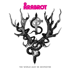 ARABROT - THE WORLD MUST BE DESTROYED 142992