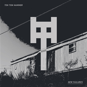 TEN TON HAMMER - NEW FAILURES 143833
