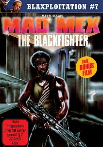 BLAXPLOITATION #7 - MAD MEX - THE BLACKFIGHTER & BLACK PLATOON 144544