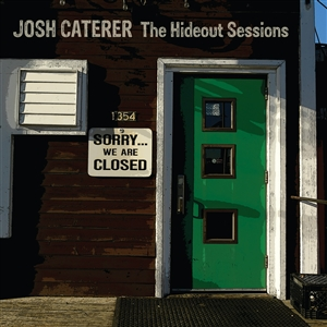CATERER. JOSH - THE HIDEOUT SESSIONS 145114