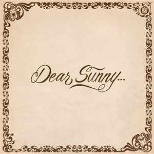 VARIOUS - DEAR SUNNY...  (LTD. TRANSLUCENT YELLOW VINYL) 145464