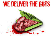 WE DELIVER THE GUTS